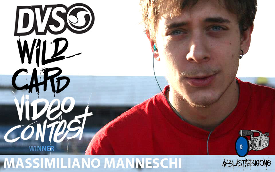 Massimiliano Manneschi - DVS Wild Card Video Contest Winner